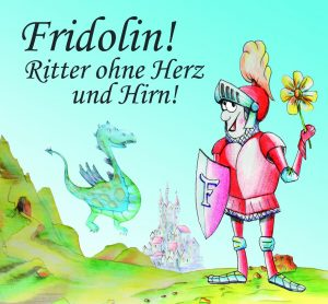 Plakatbild Fridolin Ritter ohne Herz und Hirn