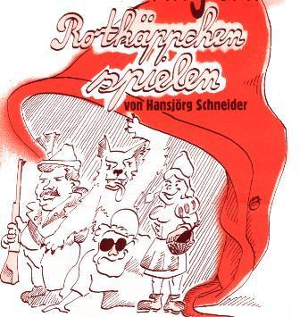 Plakatbild Rotkäppchen spielen